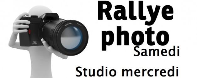 Rallye photo samedi (mercredi soir studio pour les motivés!)