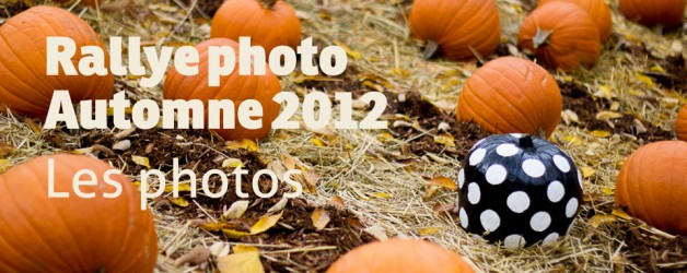 Retour sur le rallye photo de l'automne 2012