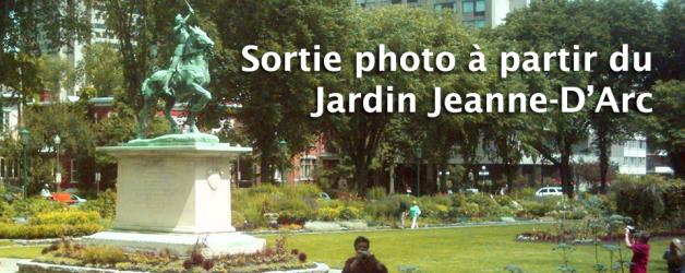 Sortie photo à partir du Jardin Jeanne-D'Arc (mercredi soir)