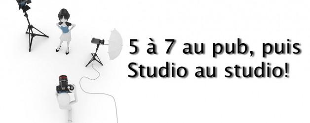 5 à 7 au pub, puis, studio au studio (mercredi, 17:00)